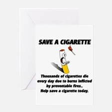 save a cigarette Greeting Card