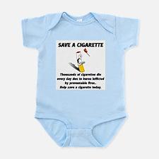 save a cigarette Infant Bodysuit