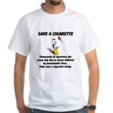save a cigarette Shirt