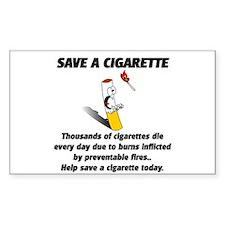 save a cigarette Sticker (Rectangular)