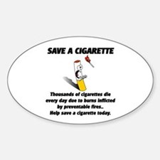 save a cigarette Decal