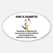 save a cigarette Sticker (Oval)