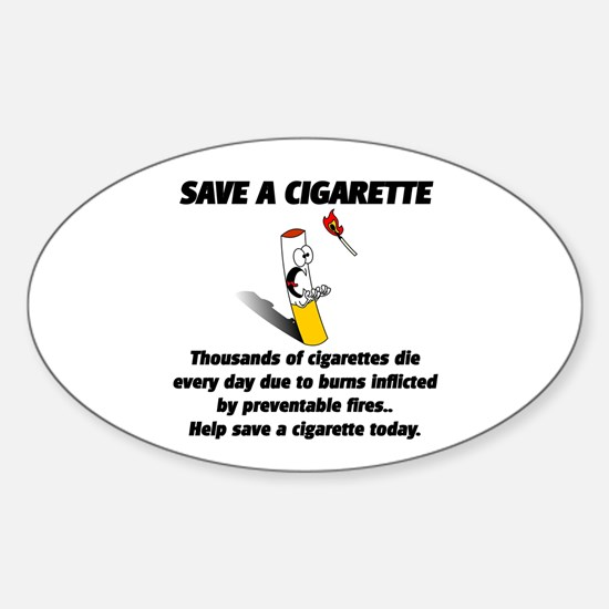 save a cigarette Sticker (Oval)