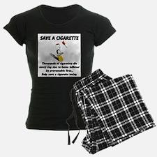 Save a cigarette Pajamas