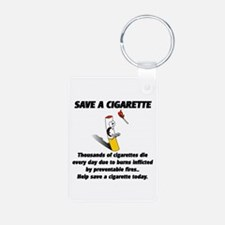Save a cigarette Keychains