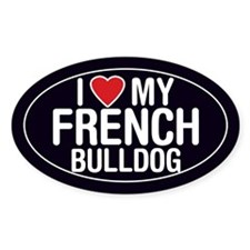I Love My French Bulldog Oval Sticker/Decal