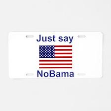 Just say NoBama Aluminum License Plate