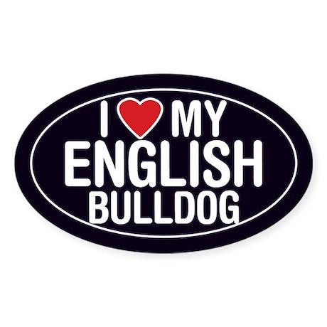 I Love My English Bulldog Oval Sticker/Decal
