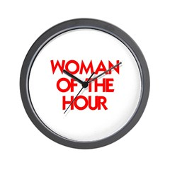 WOMAN OF THE HOUR Wall Clock