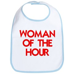 WOMAN OF THE HOUR Bib