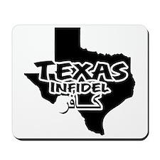 Texas Infidel Mousepad
