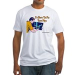 Plumber Fix Your Pipe Fitted T-Shirt