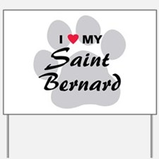 Saint Bernard Yard Sign