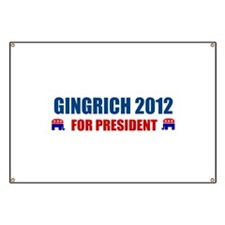 NEWT GINGRICH 2012 FOR PRESID Banner