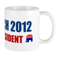 NEWT GINGRICH 2012 FOR PRESID Mug
