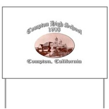 Compton High School 1908 Yard Sign