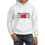 How to be a Carioca Hooded Sweatshirt