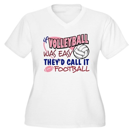 Volleyball Was Easy Women's Plus Size V-Neck T-Shi
