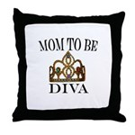 Mom to Be DIVA Throw Pillow