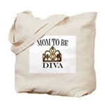 Mom to Be DIVA Tote Bag