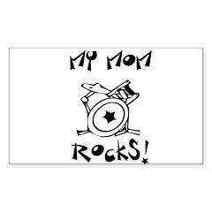 My Mom Rocks Drums Sticker (Rectangle)