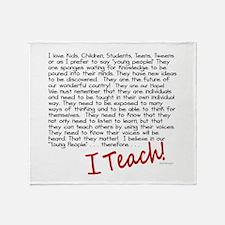 I Teach Throw Blanket