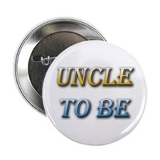 Uncle To Be Button