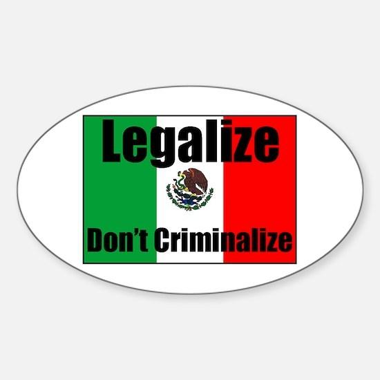 Legalize Dont Criminalize Oval Decal