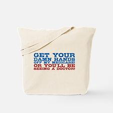 Hands off My Medicare Tote Bag
