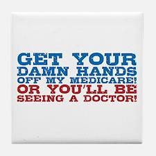 Hands off My Medicare Tile Coaster