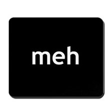 Meh. Mousepad