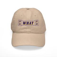It Is What It Is Blue Baseball Cap