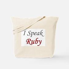 """""""I Speak Ruby"""" Tote Bag"""
