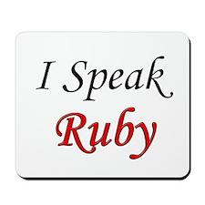 """I Speak Ruby"" Mousepad"