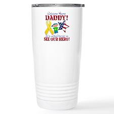 Welcome Home Daddy Travel Mug