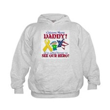 Welcome Home Daddy Hoodie