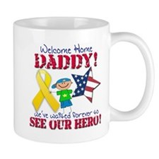 Welcome Home Daddy Mug