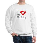 I Love My Bulldog Sweatshirt