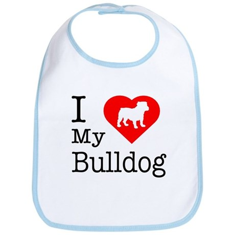 I Love My Bulldog Bib