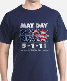 May Day is Pay Day (Dark) T-Shirt