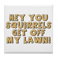 Hey Squirrel Tile Coaster