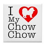 I Love My Chow Chow Tile Coaster