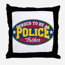 Proud to be a Police Father Throw Pillow