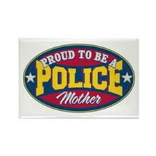 Proud to be a Police Mother Rectangle Magnet