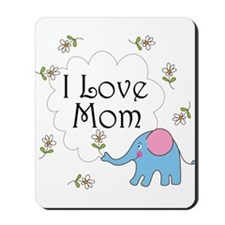 I Love Mom Mousepad