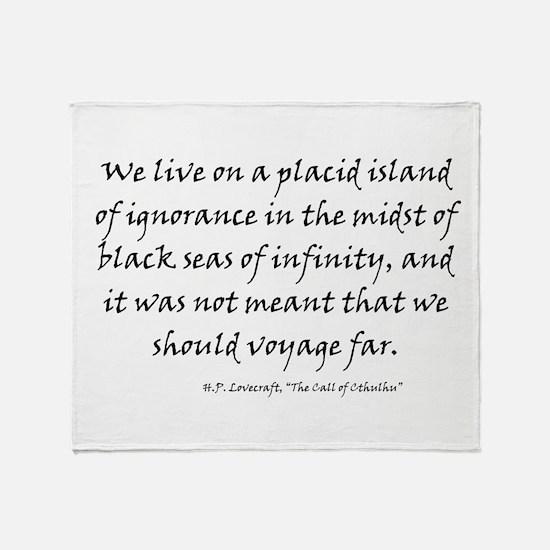 HPL: Ignorance Throw Blanket