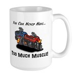 Too Much Muscle Large Mug