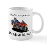 Too Much Muscle Mug