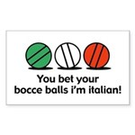 You Bet Your Bocce Balls Rectangle Sticker