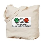 You Bet Your Bocce Balls Tote Bag